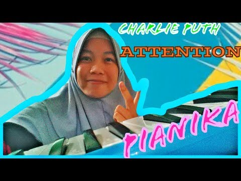 "CHARLIE PUTH ""ATTENTION"" PIANIKA (Cover)