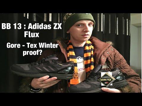 BB 13 : Adidas ZX Flux Gore - Tex Winter proof?