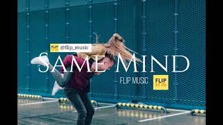 Flip - Same Mind/ Electronic Pop 2018