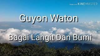 Gambar cover Bagai Langit dan Bumi - Guyon waton Lirik lagu
