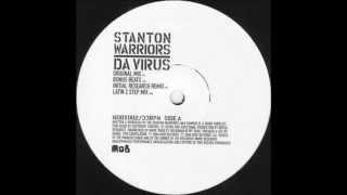 Stanton Warriors - Da Virus (Initial Research Remix)