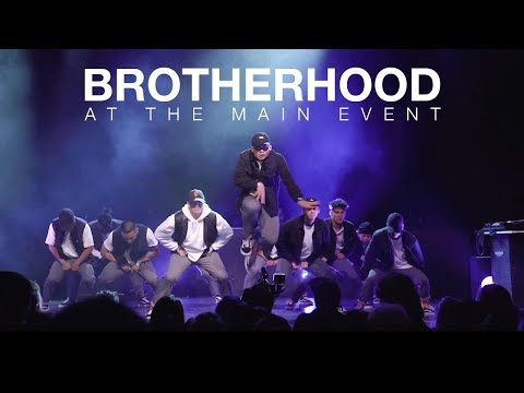 Brotherhood at The Main Event 2018