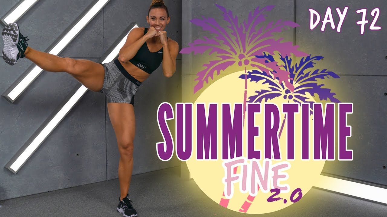 30 Minute NO EQUIPMENT NEEDED Cardio Kickboxing and Abs Workout | Summertime Fine 2.0 - Day 72