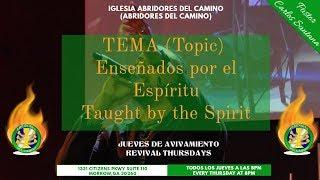Abridores Del Camino -  Enseñados por el Espíritu (Pastor Carlos Santana)