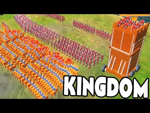 TOTALLY ACCURATE BATTLE SIMULATOR W/ CASTLES & SEIGE WEAPONS! - Kingdom Gameplay