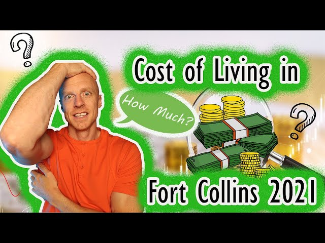 Cost of Living in Fort Collins CO | 2021 Edition