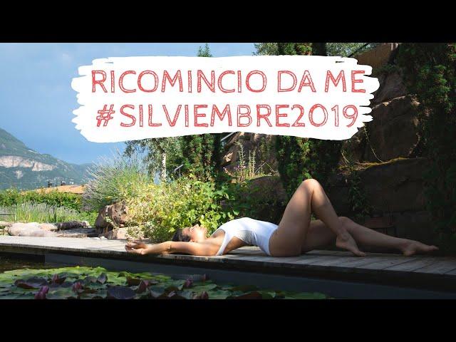 CAMBIAMENTI & NOVITÀ: Ricomincio da me    #SILVIEMBRE2019