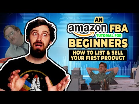 How to List & Sell Your First Product via Amazon FBA (Amazon FBA Guide/Tutorial)