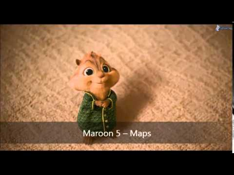 Maroon 5 -- Maps (Version Chipmunks)