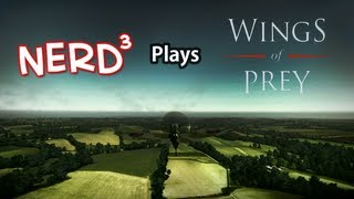 Nerd³ Plays... Wings of Prey