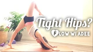 Tight Hips? [Flexibility Flow w/Adee]