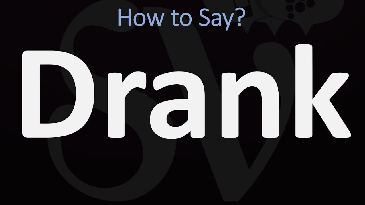 How to Pronounce Drank (CORRECTLY)