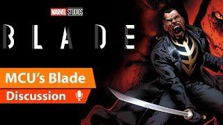 Marvel's BLADE Gets MCU Film Reboot Treatment