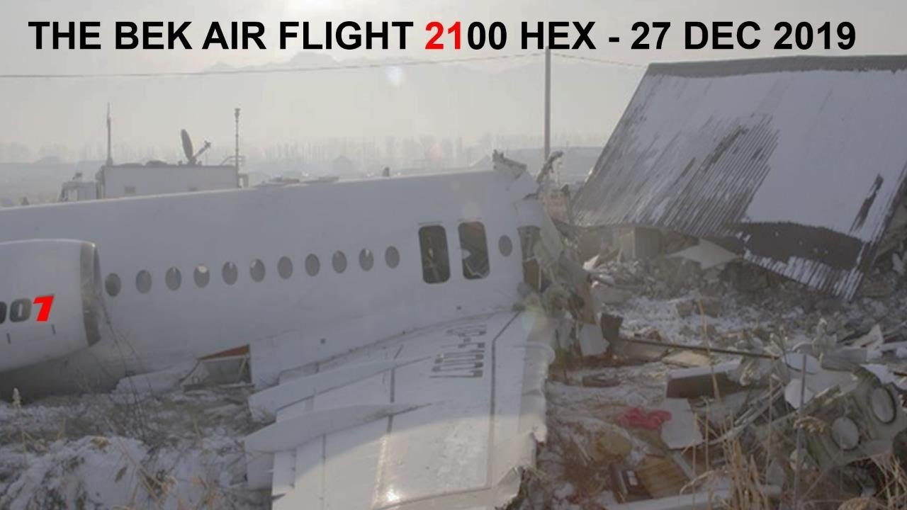 Bek Air Plane Crash Hex - 27 Dec 2019