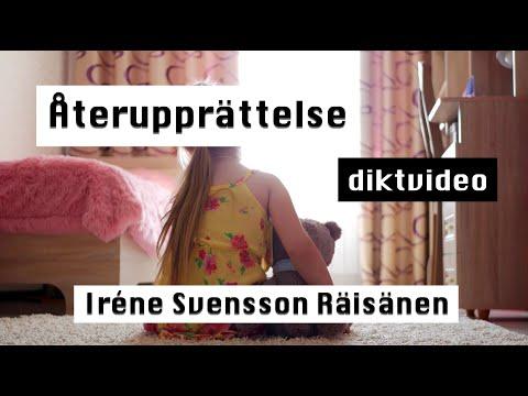 ÅTERUPPRÄTTELSE en DIKTVIDEO av poeten Iréne Svensson Räisänen