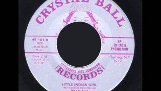 BILLY And THE MOONLIGHTERS _ LITTLE INDIAN GIRL