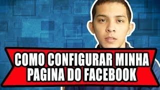Como Configurar Minha Pagina do Facebook