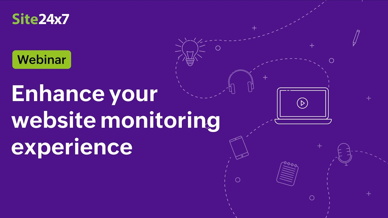 [Webinar] 3 New features to enhance your website monitoring experience