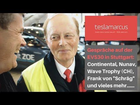 Gespräche auf der EVS30 in Stuttgart: Continental, Nunav, Wave Trophy, Schräg und das Dilemma bei MB