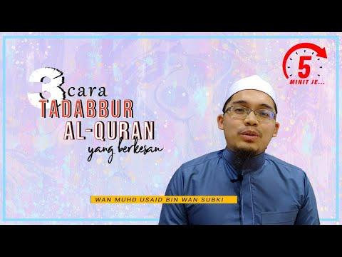 5 Minit Jer Ep 9: Tiga Cara Tadabbur Al-Quran Yang Berkesan