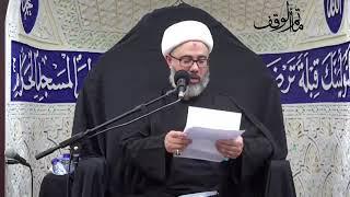 الشيخ مصطفى الموسى - تحول لحم أبل نهبها الأعداء من مخيم الإمام الحسين ع وطبخوها إلى مثل العلقم ودم