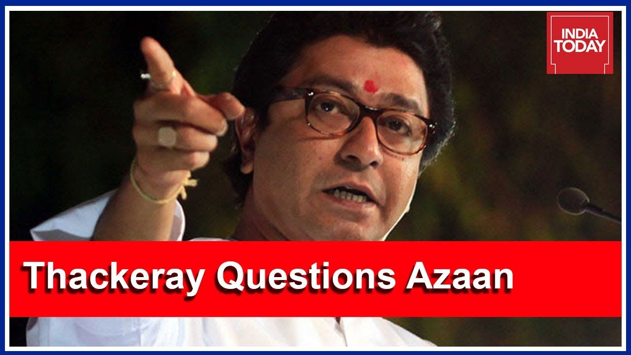 MNS Chief, Raj Thackeray Questions Use Of Loudspeakers For Azaan