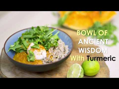 Healing Bowl of Ancient Wisdom with Turmeric Recipe - Superfood World