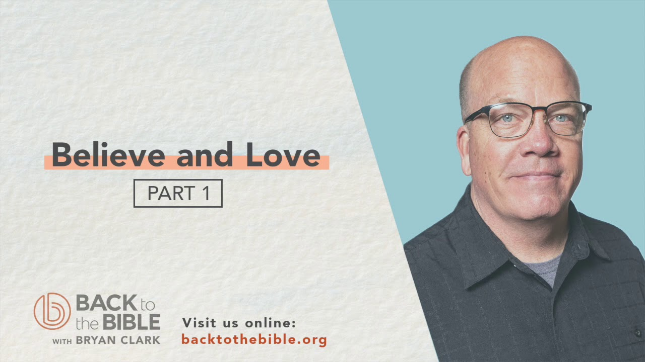 Authentic Christian Community - Believe and Love Pt. 1 - 11 of 20