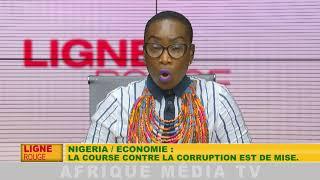 NIGÉRIA / ÉCONOMIE : la course contre la corruption est de mise.
