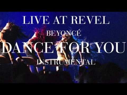Beyoncé - Dance For You (Revel Presents: Beyoncé Live Instrumental)