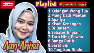 Kumpulan lagu tarling aan anisa full album