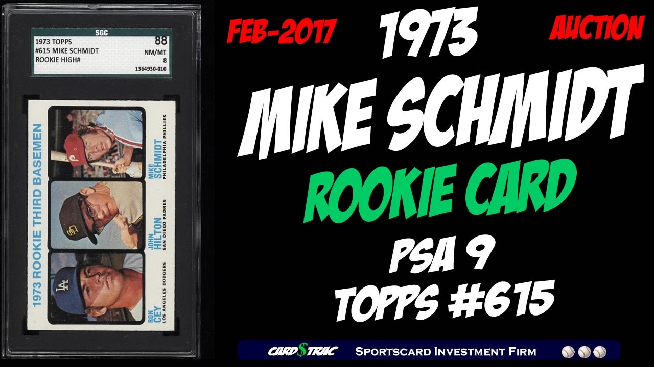 1973 Mike Schmidt Rookie Car Topps 615 Psa 9 Mike Schmidt Hall Of Fame Rookie Card Available