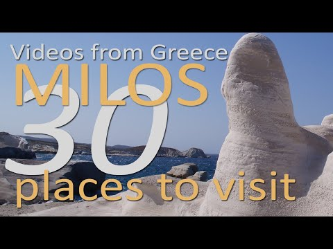 Milos - 30 Places To Visit - Videos From Greece