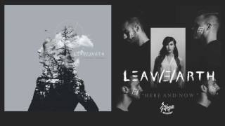 LEAV/E/ARTH - Here and Now