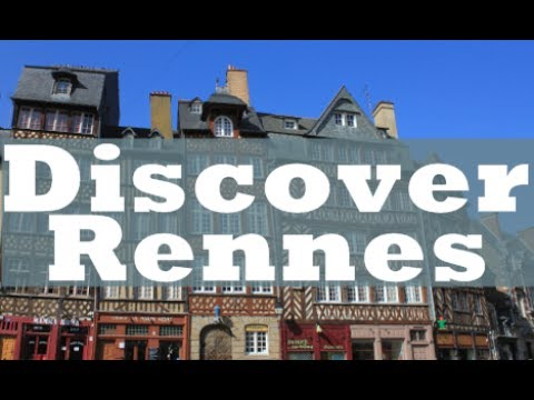 Discover Rennes, France | JustFly