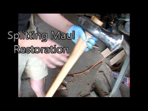 🕷Splitting Maul Restoration