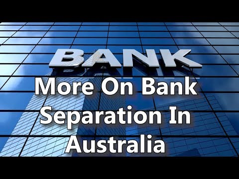 More On Bank Separation In Australia