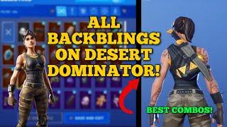 *NEW* FORTNITE DESERT DOMINATOR SKIN SHOWCASED WITH ALL MY BACKBLINGS! BEFORE YOU BUY - BEST COMBOS!