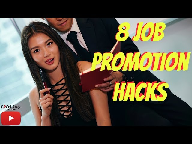 8 Job Promotion Hacks | Eden Ang
