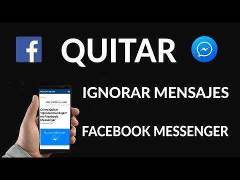 """Cómo Quitar """"Ignorar Mensajes"""" en Facebook Messenger"""