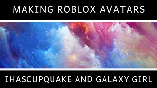 Faire des Avatars de Roblox (fr) Ihascupquake - France Fille de galaxie
