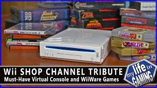 Wii Shop Channel Tribute - Best Virtual Console & WiiWare Games / MY LIFE IN GAMING
