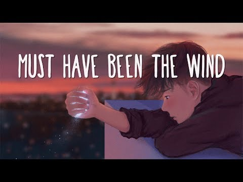 Alec Benjamin - Must Have Been The Wind (Lyrics)