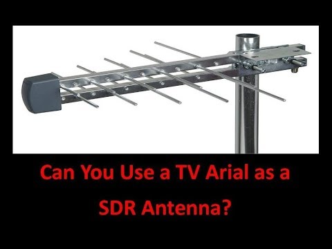 Can You Use A TV Arial As A SDR Antenna?