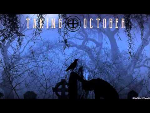 Taking October - Something Missing