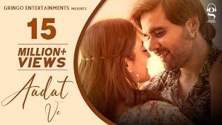 Ninja : Aadat Ve | Aditi Sharma | Gaurav & Kartik Dev - Latest Punjabi Song 2021 - New Punjabi Songs