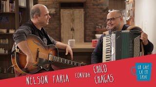 Um Café Lá Em Casa Com Chico Chagas E Nelson Faria