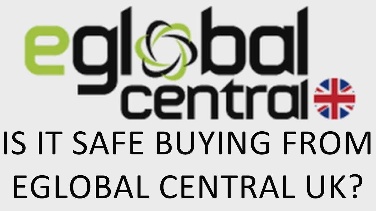 Is It Safe To Buy From eGlobal Central UK, are they a scam, are they legit?