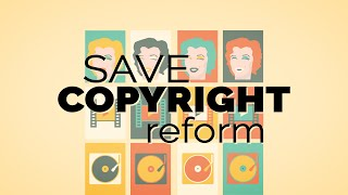 Save Copyright Reform!