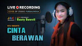 CINTA BERAWAN - Rasty Bawell [COVER] Lagu Dangdut Klasik Lawas Musik Terbaru 🔴 DPSTUDIOPROD